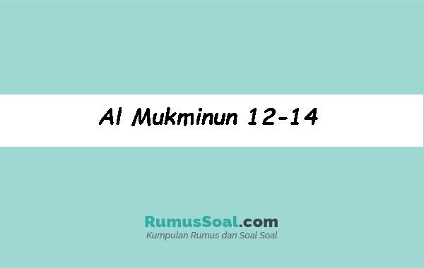 Al-Mukminun-12-14