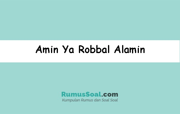 Amin-Ya-Robbal-Alamin