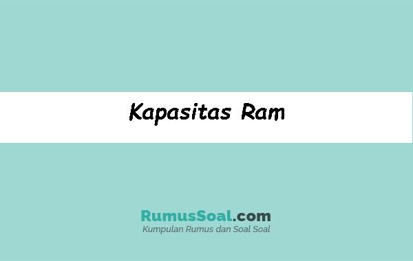 Kapasitas-Ram