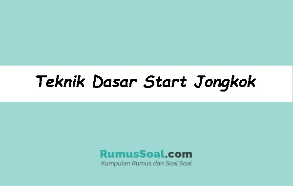Teknik-Dasar-Start-Jongkok