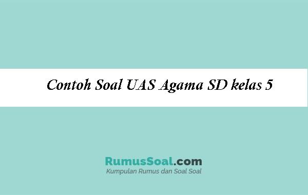 Contoh-Soal-UAS-Agama-SD-kelas-5