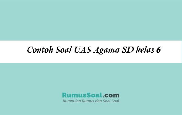 Contoh-Soal-UAS-Agama-SD-kelas-6
