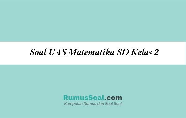 Soal-UAS-Matematika-SD-Kelas-2