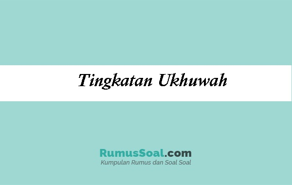Tingkatan-Ukhuwah