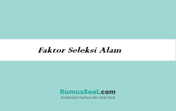 Faktor-Seleksi-Alam