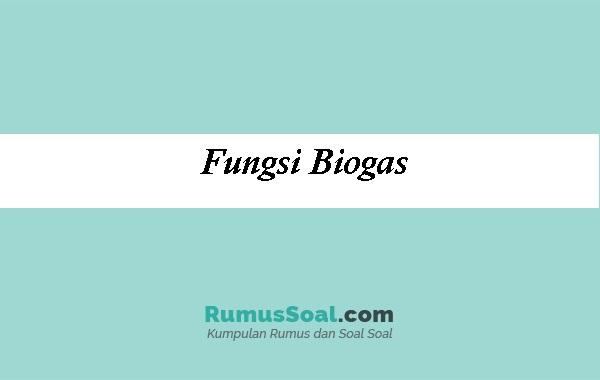 Fungsi-Biogas