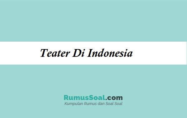Teater-Di-Indonesia