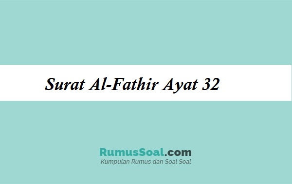 surat-alfathir-ayat-32