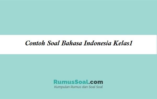 Contoh Soal Bahasa Indonesia Kelas1