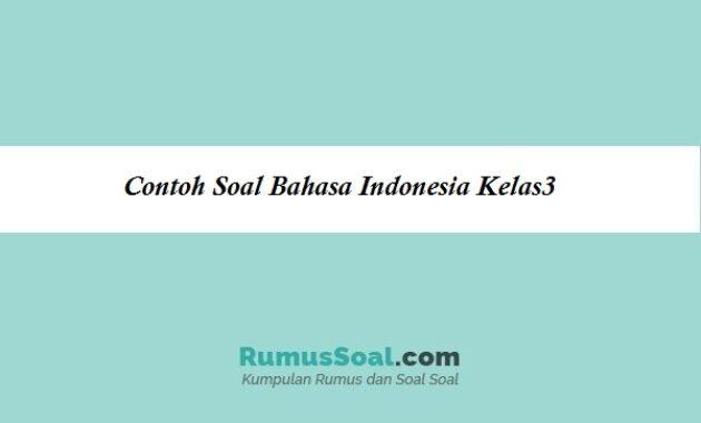 Contoh Soal Bahasa Indonesia Kelas3