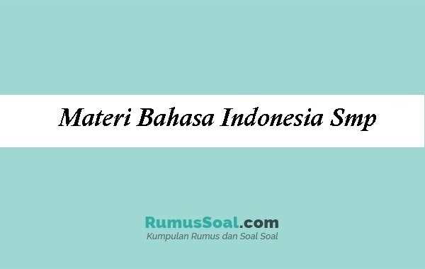 Materi Bahasa Indonesia Smp