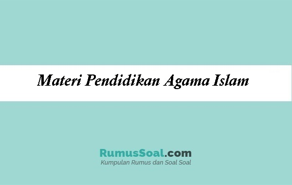 Materi Pendidikan Agama Islam