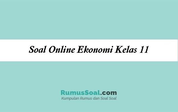 Soal Online Ekonomi Kelas 11