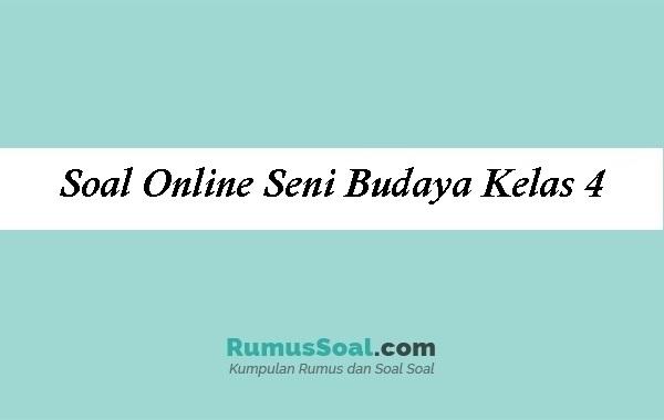 Soal Online Seni Budaya Kelas 4