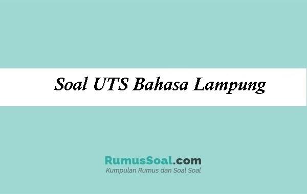 Soal UTS Bahasa Lampung