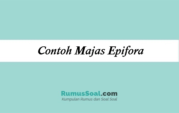 Contoh Majas Epifora