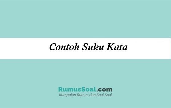 Contoh Suku Kata