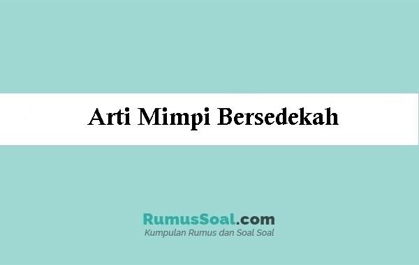 Arti Mimpi Bersedekah Menurut Islam Dan Primbon Jawa