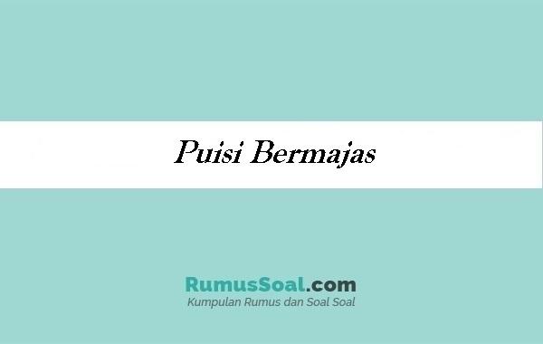 Puisi Bermajas