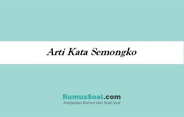 Arti Kata Semongko