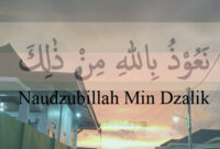 Naudzubillah Min Dzalik