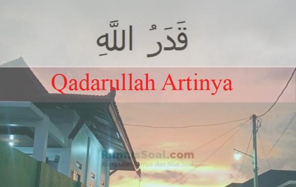 Qadarullah Artinya