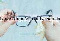 Kode Alam Mimpi Kacamata