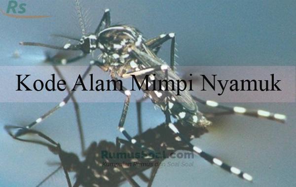 Kode Alam Mimpi Nyamuk