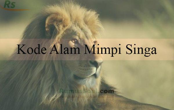 Kode Alam Mimpi Singa