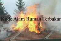 Kode Alam Rumah Terbakar
