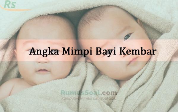Mimpi melahirkan bayi laki laki kembar togel