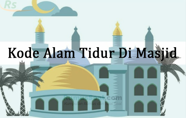 Kode Alam Tidur Di Masjid